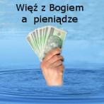 Więż z Bogiem a pieniądze