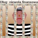 Dług- niewola finansowa